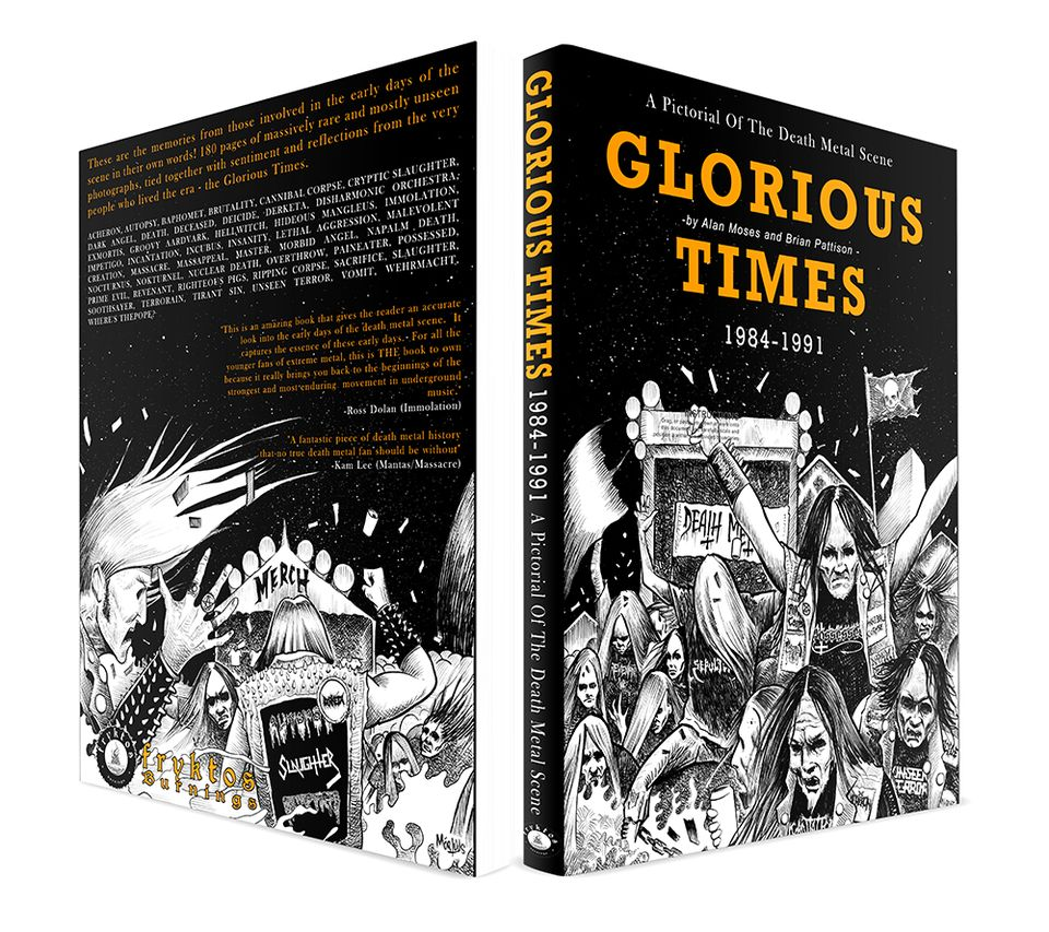 """GLORIOUS TIMES """"A Pictorial Of The Death Metal Scene 1984 1991"""" 15061110"""