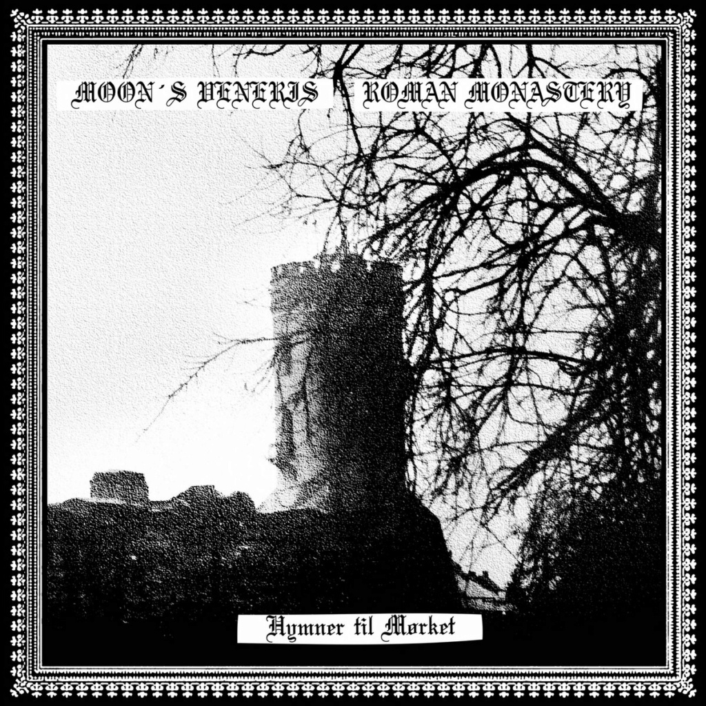 MOON'S VENERIS / ROMAN MONASTERY - (Black Metal - Norvège / USA) - Pré-commandes du split en vinyle A3612010
