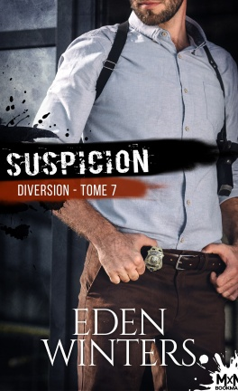 Diversion - tome 7 : Suspicion de Eden Winters Divers10