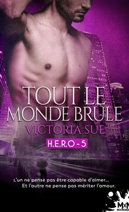 H.E.R.O. - Tome 5 : Tout le monde brûle de Victoria Sue H_e_r_10