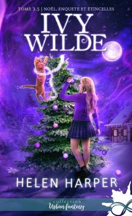 Ivy Wilde - tome 3,5 : Noël, enquête et étincelles de Helen Harper Ivy-wi10