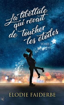 La libellule qui rêvait de toucher les étoiles - Tome 2 d'Elodie Faiderbe La_fou12