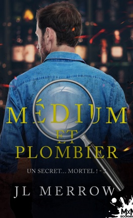 Médium et plombier - Tome 3 : Un secret... mortel de JL Merrow Medium10