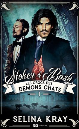 Stoker & Bash - Tome 1 : Les crocs des Démons Chats de Selina Kray  Stoker10