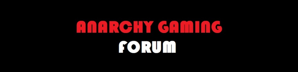 Anarchy Gaming Forum