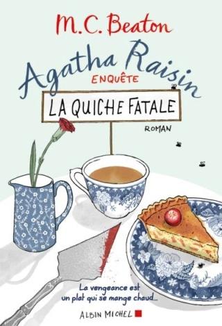 AGATHA RAISIN (Tome 01) LA QUICHE FATALE de M.C. Beaton Couv4310