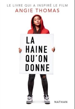 THE HATE U GIVE/ LA HAINE QU'ON DONNE d'angie thomas  Couv5910