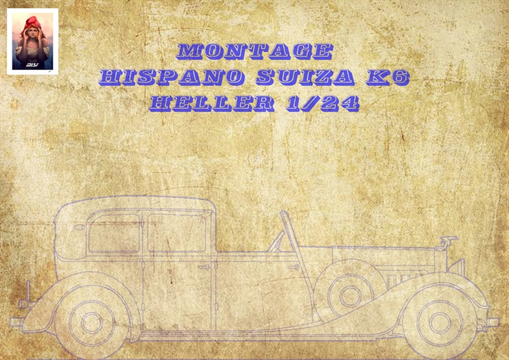 Fil rouge 2021 * Hispano Suiza K6 - Heller 1/24 - Réf : 80704 - Version film Yoyo Hisp_010