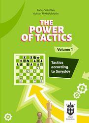 Power of Tactics_Vol.1+2_Sakelsek & Mikhalchishin_2020_PDF+PGN+Mobi+ePub 1-powe10