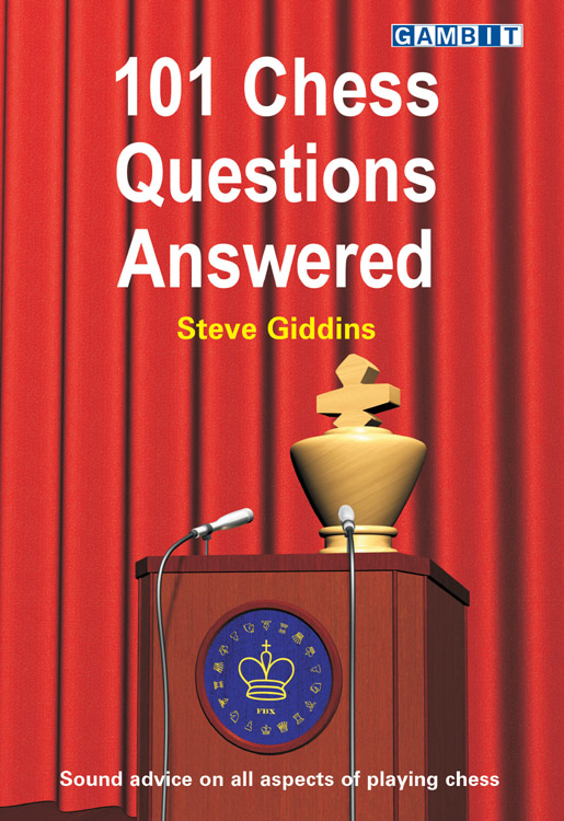 Steve Giddins_101 Chess Questions Answered 10111
