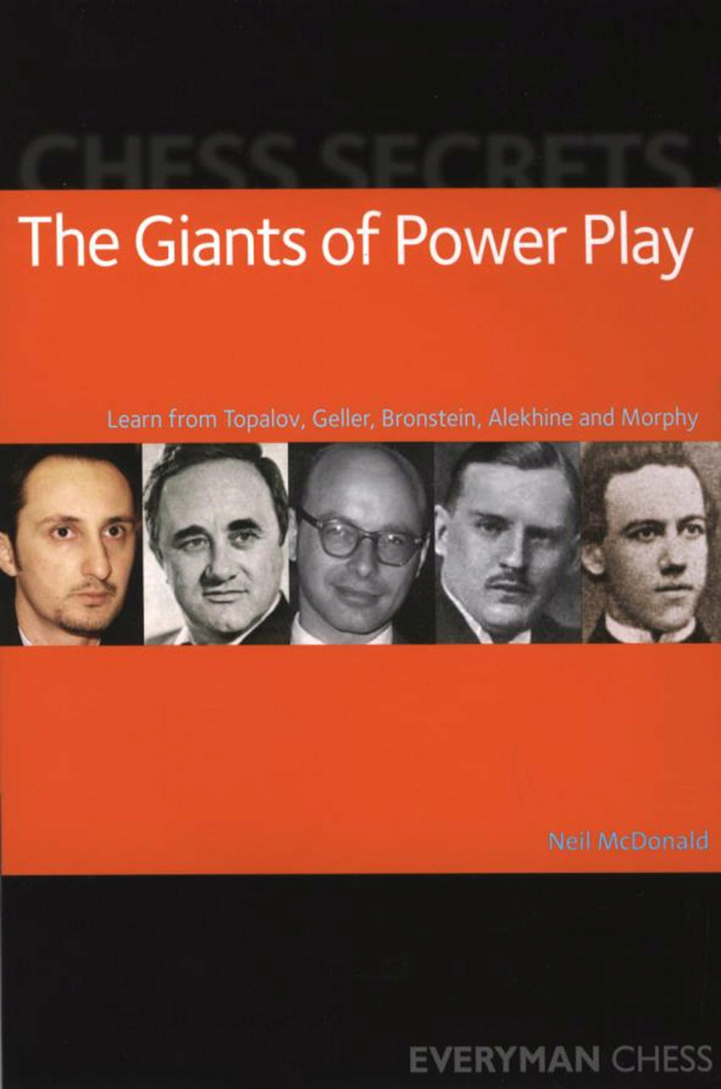 Neil McDonald_Chess secrets_The Giants of Powerplay_PDF+PGN 12310