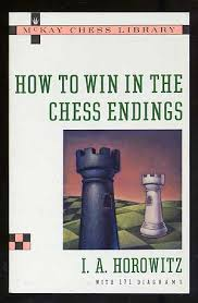 I.A. Horowitz_How to Win in Chess endings  1sst11