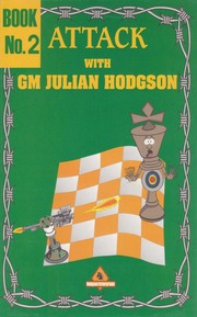 Attack with Julian Hodgson vol.2 PDF+PGN 2210
