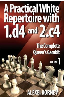 Alexei Kornev_Practical White Rep with 1d4 & 2c4_Vol.1-3 PDF+PGN Akwv110