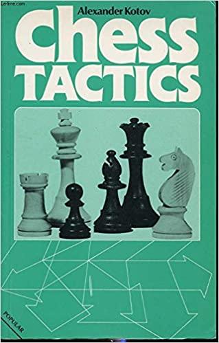 Alexander Kotov - Chess Tactics_PDF+PGN Alllk10