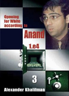 Alex Khalifman_Opening 4 White according to Anand 1.e4 Vol.3 Anand10