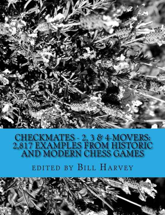 Bill Harvey_Checkmates_2,3 & 4-Movers_2,817 Examples from... Cm23410