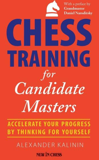 Aleksandr Kalinin_Chess Training for Candidate Masters Cmf10