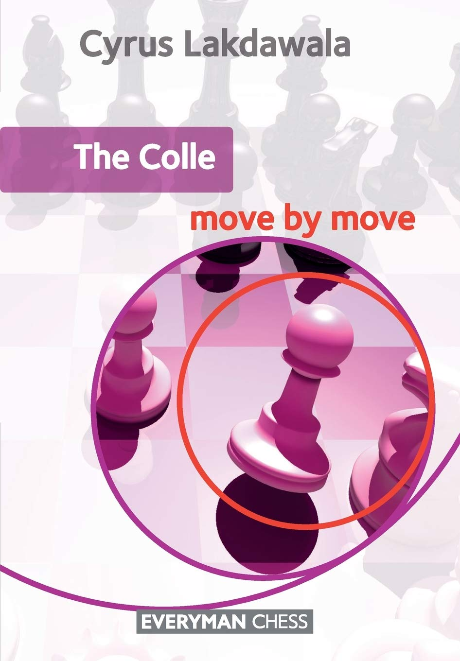 Cyrus Lakdawala_The Colle_Move by Move PDF+PGN+CBV Colle10