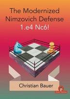 Chris Bauer_Modernized Nimzovich Def_2020 PDF+Mobi+PGN+ePub Cover10