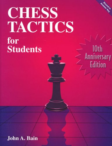 John Bain_Chess Tactics for students_PDF+PGN Cts10