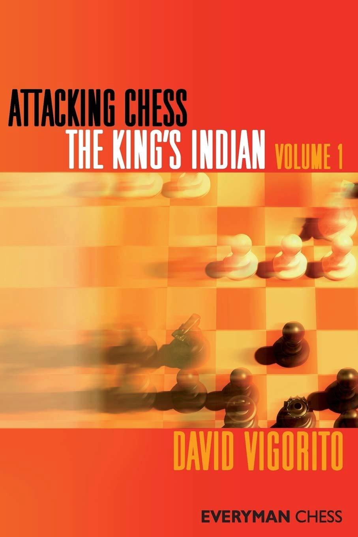David Vigorito_Attacking Chess_King's Indian  Vol.1+2_PDF+PGN Ddd11