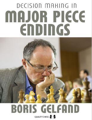 Boris Gelfand_Decision Making in Major Piece Endings 2020_PDF+Mobi+PGN+ePub Deci10