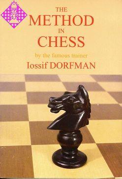Iossif Dorfman_The Method in Chess PDF+PGN Do10