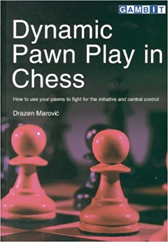 Drazen Marovic Dynamic Pawn Play in Chess PDF+PGN+CBV Drazen10