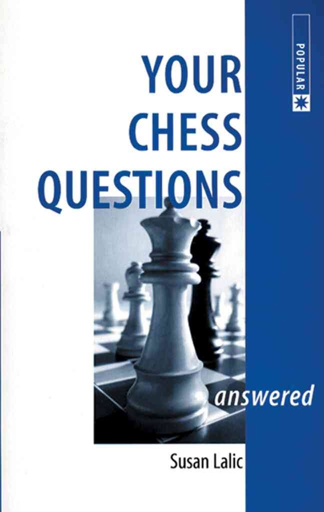 Susan Lalic - Your chess questions answered  PDF Egan12