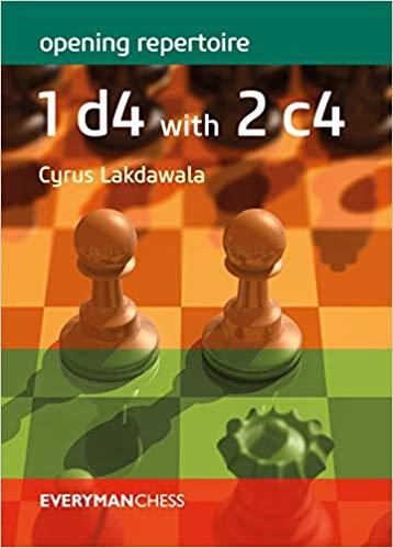 Cyrus Lakdawala_Openin Repertoire_1.d4 with 2.c4_2019_PDF+PGN Fd11