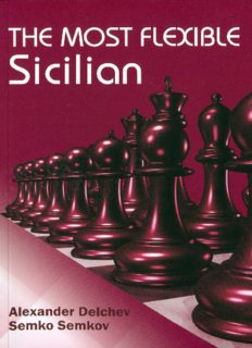 Delchev and Semkov_Most Flexible Sicilian PDF+PGN Flexsi10