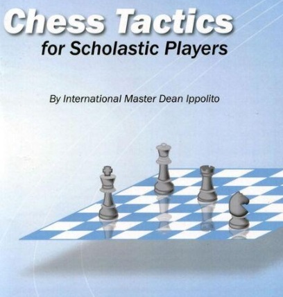 Dean Ippolito_Chess Tactics for Scholastic Players Ggg14