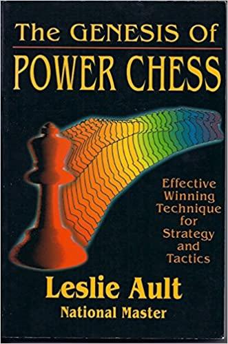 Leslie Ault_Genesis of Power Chess_Effective Winning Technik Gggggg10