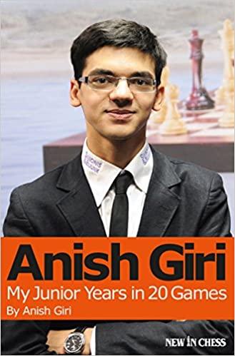 Anish Giri_My Junior Years in 20 Games Giri10