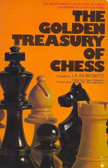 I. A. Horowitz_Golden Treasury of Chess PDF+PGN Golden10