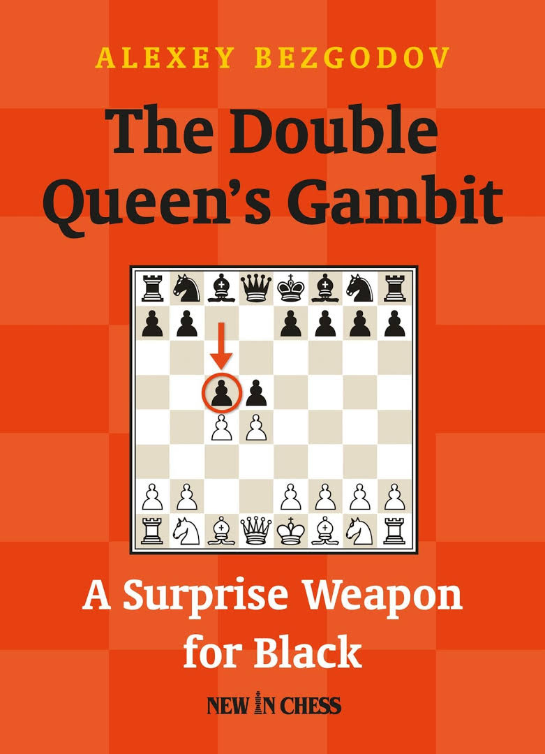 Alexey Bezgodov - The Double Queen's Gambit (PDF+PGN) Hgh10