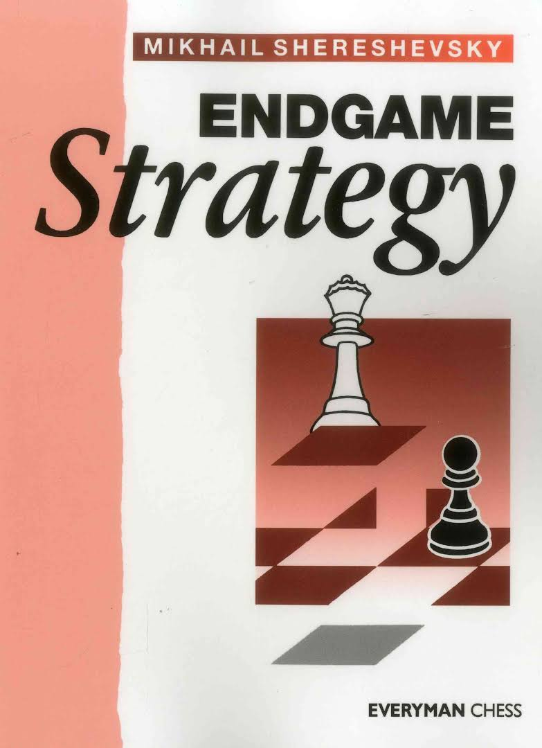 Mikhail Shereshevsky_Endgame Strategy PDF+PGN Hhh11