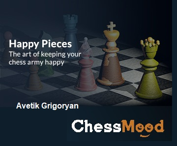 Avetik Grigoryan (ChessMood) Art of Keep your army happy_MP4 Hp10