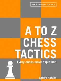 George Huczek_A to Z Chess Tactics (ePub+PDF) Huczek10