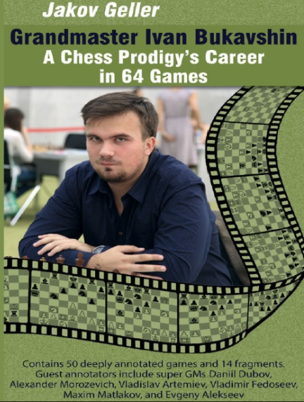 Jakov Geller_Ivan Bukavshin:Chess Prodigy's Career in 64 Games_2020 PDF+PGN... Jg10