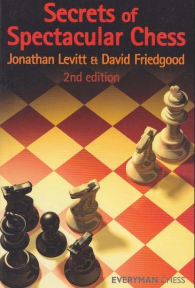Levitt & Friedgood_Secrets of spectacular chess  Levi10