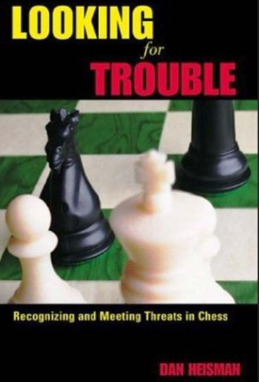 Dan Heisman_Looking for Trouble_Recognizing & Meeting Threats Vol.1&2  Look110