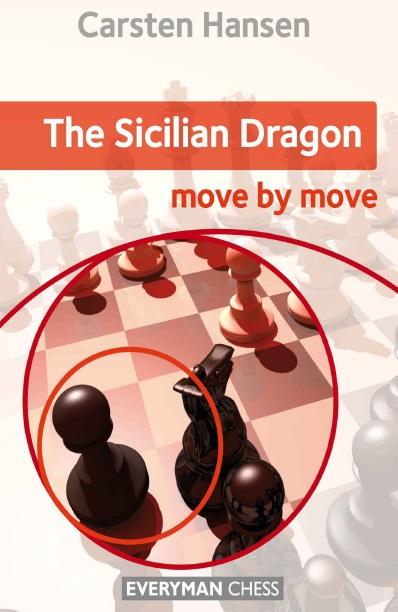 Carsten Hansen_Sicilian Dragon_Move by Move_2016_PDF+PGN+CBV Mag12