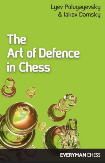 Lyev Polugayevsky & Iakov Damsky_Art of Defence in Chess  Mmm10