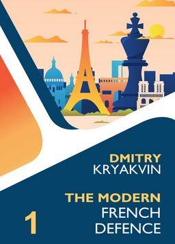 Dmitry Kryakvin_Modern French Vol.1 PDF+Mobi+PGN+ePub 2020  Mofre110