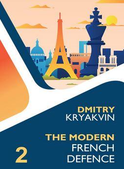 Dmitry Kryakvin_Modern French_Vol.2 PDF+Mobi+PGN+ePub 2020 Mofre210