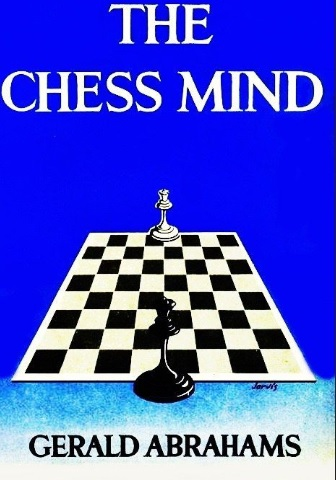Gerald Abrahams_The Chess mind  Mus12