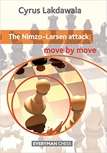 Cyrus Ladkawala_Nimzo-Larsen Attack_Move by Move PDF+PGN Nim10