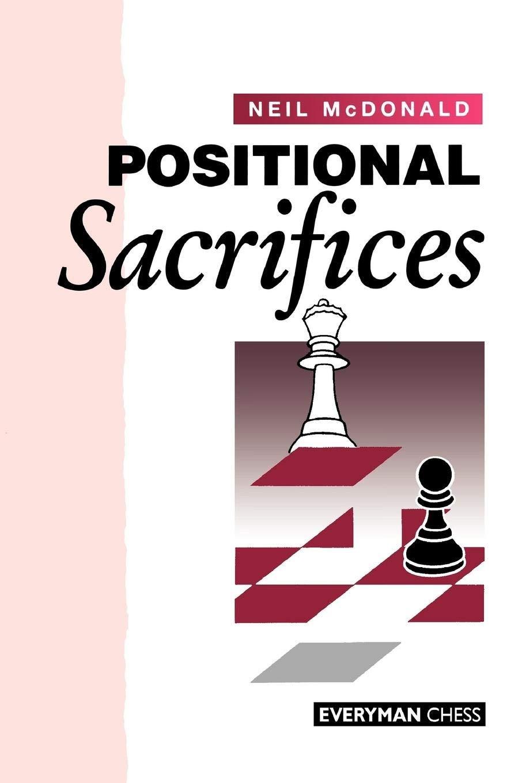 Neil Mcdonald_Positional Sacrifices Nms10
